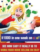 $1000 in one week on eBay by theresa saayman