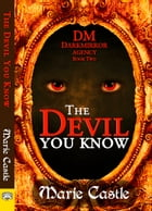 The Devil You Know by Marie Castle
