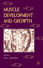 Fish Physiology: Muscle Development and Growth: Muscle Development and Growth