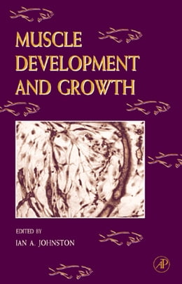 Book Fish Physiology: Muscle Development and Growth: Muscle Development and Growth by William S. Hoar