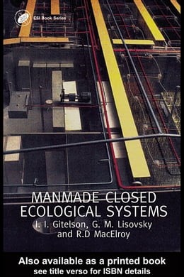 Book Man-Made Closed Ecological Systems by Gitelson, J.I.