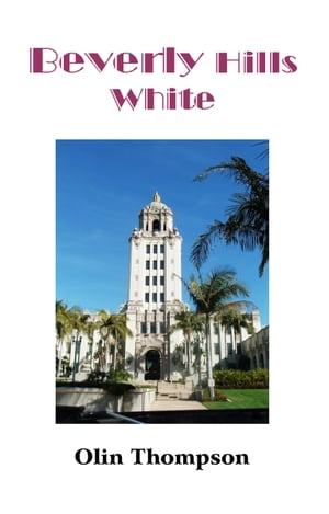 Beverly Hills White by Olin Thompson