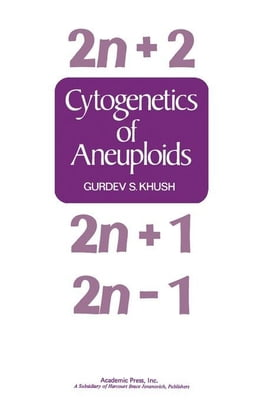 Book Cytogenetics Of Aneuploids by Khush, Gurdev