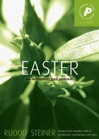 Easter: An Introductory Reader by Rudolf Steiner