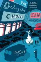 The Delegates' Choice (The Mobile Library) by Ian Sansom