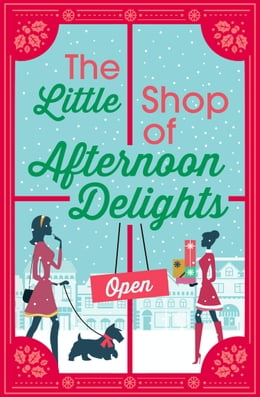 Book The Little Shop of Afternoon Delights: 6 Book Romance Collection by Sarah Lefebve