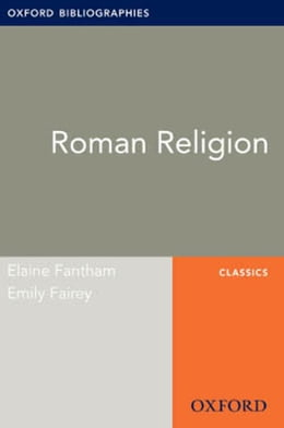 Book Roman Religion: Oxford Bibliographies Online Research Guide by Elaine Fantham