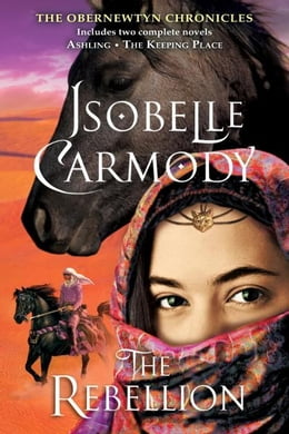 Book The Rebellion: The Obernewtyn Chronicles by Isobelle Carmody