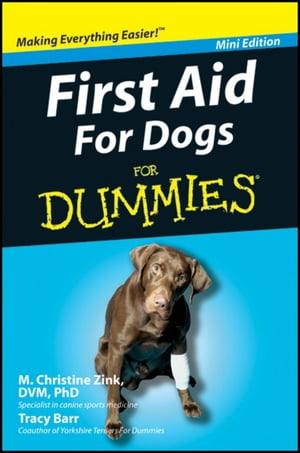 First Aid For Dogs For Dummies�,  Mini Edition
