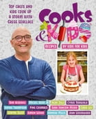 Cooks & Kids 3 by Gregg Wallace