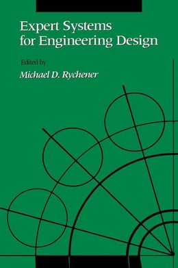 Book Expert Systems for Engineering Design by Rychener, Michael