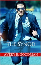 The Synod by Avery B. Goodman