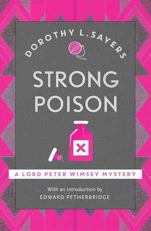 Strong Poison Lord Peter Wimsey Book 6