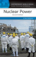 Nuclear Power: A Reference Handbook, 2nd Edition: A Reference Handbook by Harry Henderson