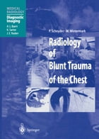 Radiology of Blunt Trauma of the Chest by A.L. Baert