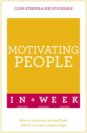 Motivating People in a Week: Teach Yourself