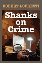 Shanks on Crime Cover Image