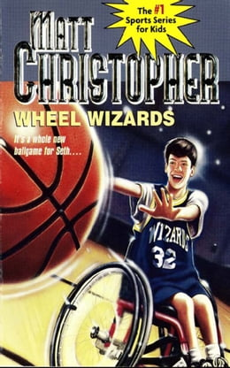 Book Wheel Wizards: It's a whole new ballgame for Seth... by Matt Christopher