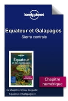 Equateur et Galapagos 4 - Sierra centrale by Lonely Planet