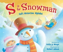 Book S Is for Snowman by Kathy-jo Wargin