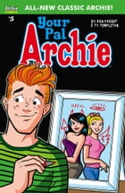Your Pal Archie #5 by Ty Templeton