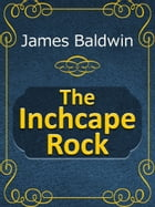 The Inchcape Rock by James Baldwin