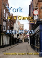 York At A Glance by John Brown
