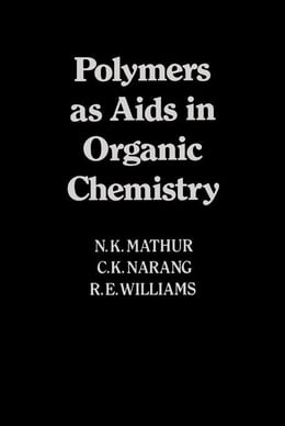 Book Polymers As Aids In Organic Chemistry by Mather, N.K