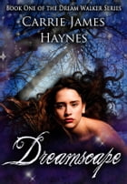 Dreamscape by Carrie James Haynes