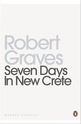 Book Seven Days in New Crete by Robert Graves