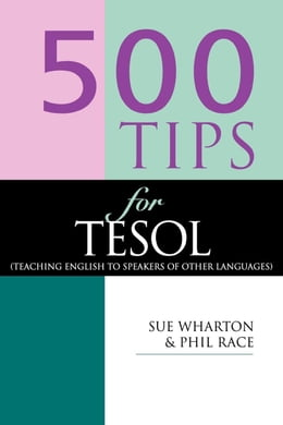 Book 500 Tips for TESOL Teachers by Sue, Wharton