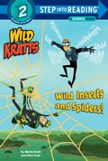 Wild Insects and Spiders! (Wild Kratts) 469d1e09-ee74-4cef-a05f-edd4aa7e43b5