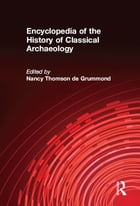 Encyclopedia of the History of Classical Archaeology