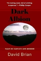 Dark Albion by David Brian