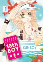 13th Boy, Vol. 1 by SangEun Lee