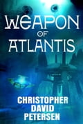 1230000243681 - Christopher David Petersen: Weapon of Atlantis - Buch