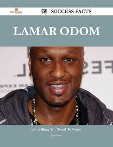 Lamar Odom 99 Success Facts - Everything you need to know about Lamar Odom