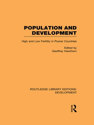 Population and Development High and Low Fertility in Poorer Countries