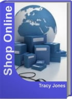 Shop Online: The Official Guide To Shopping Safe Online Shop Online Clothes, Cheap Shopping Online by Tracy Jones