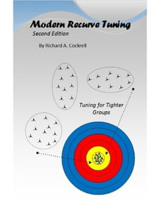 Modern Recurve Tuning, 2nd Edition