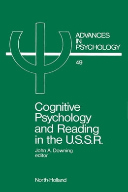 Book Cognitive Psychology and Reading in the USSR by Downing, J.
