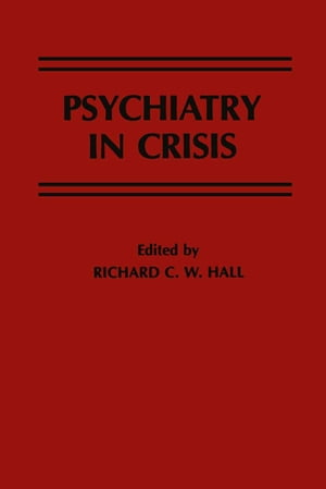 Psychiatry in Crisis