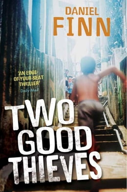 Book Two Good Thieves by Daniel Finn