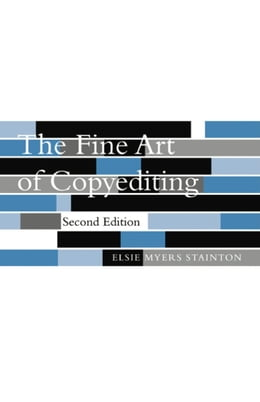 Book The Fine Art of Copyediting by Elsie Myers Stainton