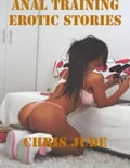 Anal Training Erotic Stories 1a8163a8-aa13-4eb9-b9fc-5bd524bbc3a0