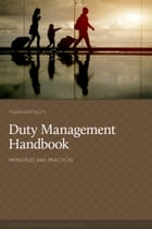 Duty Management: Principles & Practices by Tomasz Michalak