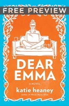 Dear Emma EXTENDED PREVIEW, CHAPTERS 1-3