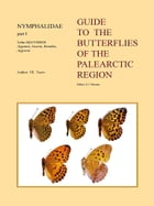 Guide to the Butterflies of the Palearctic Region – Nymphalidae part I – Tribe Argynnini (partim): Genera Argynnis, Issoria, Brenthis and Argyreus by V.K. Tuzov