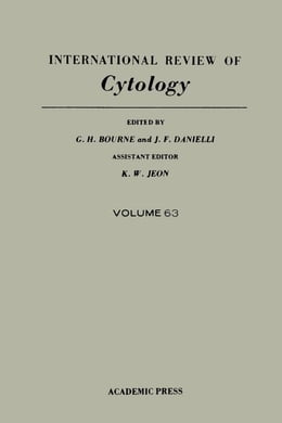 Book International Review of Cytology: Volume 63 by Bourne, G. H.