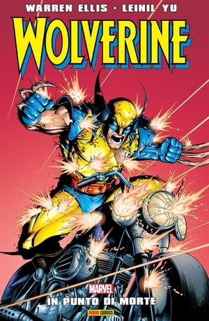 Wolverine (Marvel Collection): In Punto Di Morte by Leinil Francis Yu